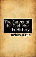 The Career of the God-Idea in History