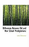 Differences Between Old and New School Presbyterians