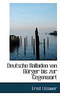 Deutsche Balladen Von Burger Bis Zur Gegenwart