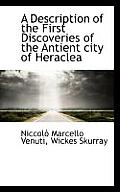 A Description of the First Discoveries of the Antient City of Heraclea