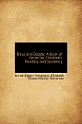 Days and Deeds: A Book of Verse for Children's Reading and Speaking