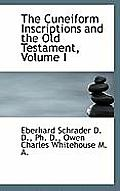 The Cuneiform Inscriptions and the Old Testament, Volume I