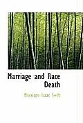 Marriage and Race Death