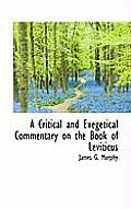 A Critical and Exegetical Commentary on the Book of Leviticus