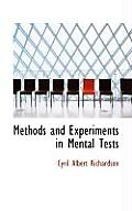 Methods and Experiments in Mental Tests
