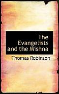 The Evangelists and the Mishna