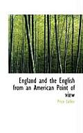 England and the English from an American Point of View