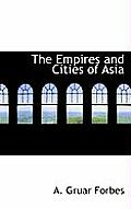 The Empires and Cities of Asia