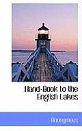 Hand-Book to the English Lakes