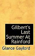 Gilbert's Last Summer at Rainford