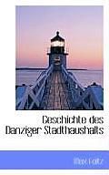 Geschichte Des Danziger Stadthaushalts