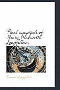 Final Memorials of Henry Wadsworth Longfellow;