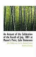 An Account of the Celebration of the Fourth of July, 1881 at Mason's Point, Lake Bomoseen