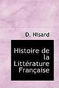 Histoire de La Litt Rature Fran Aise