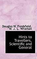 Hints to Travellers, Scientific and General