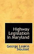 Highway Legislation in Maryland