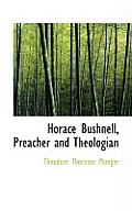 Horace Bushnell, Preacher and Theologian