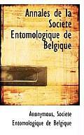 Annales de La Soci T Entomologique de Belgique