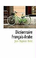 Dictionnaire Fran Ais-Arabe