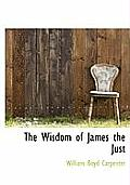 The Wisdom of James the Just