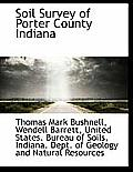 Soil Survey of Porter County Indiana