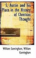 S. Austin and His Place in the History of Christian Thought