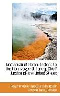 Romanism at Home: Letters to the Hon. Roger B. Taney, Chief Justice of the United States