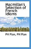 MacMillan's Selection of French Idioms