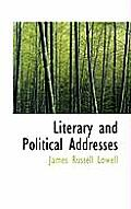 Literary and Political Addresses