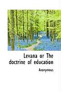 Levana or the Doctrine of Education