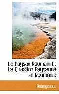 Le Paysan Roumain Et La Question Paysanne En Roumanie
