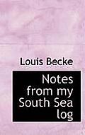 Notes from My South Sea Log
