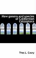 New Genera and Species of Californian Coleoptera
