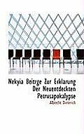Nekyia Beitrge Zur Erklarung Der Neuentdeckten Petrusapokalypse