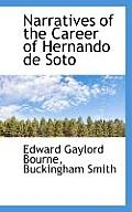 Narratives of the Career of Hernando de Soto