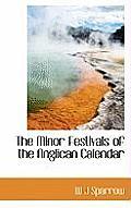 The Minor Festivals of the Anglican Calendar