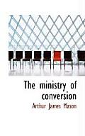 The Ministry of Conversion