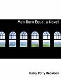 Men Born Equal a Novel