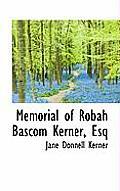 Memorial of Robah BASCOM Kerner, Esq