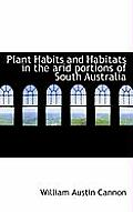 Plant Habits and Habitats in the Arid Portions of South Australia