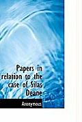 Papers in Relation to the Case of Silas Deane