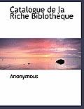 Catalogue de La Riche Bibloth Que
