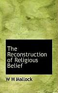 The Reconstruction of Religious Belief