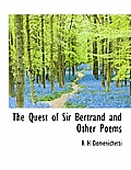 The Quest of Sir Bertrand and Other Poems