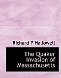 The Quaker Invasion of Massachusetts