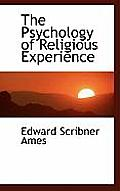 The Psychology of Religious Experience