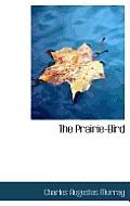 The Prairie-Bird