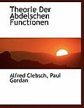 Theorie Der Abdelschen Functionen