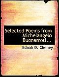 Selected Poems from Michelangelo Buonarroti...