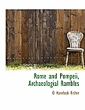 Rome and Pompeii, Archaeologial Rambles